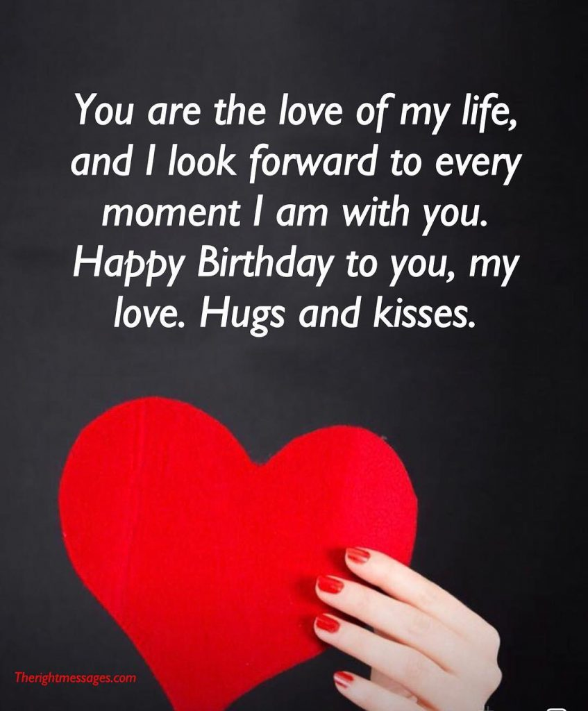 Happy Birthday My Love.Short And Long Romantic Birthday Wishes For Boyfriend The