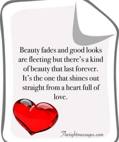 Beauty fades love quote