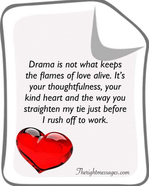 Drama is not what keeps the flames love quote