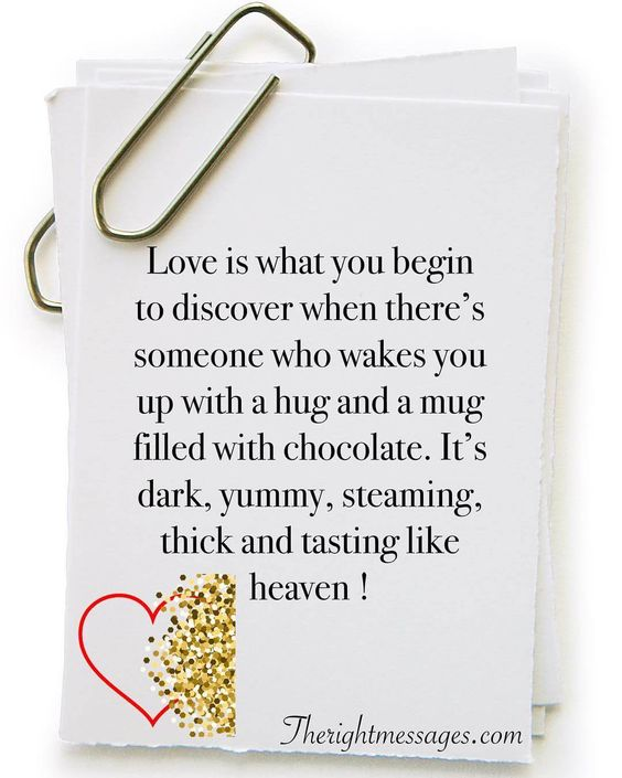 Love is what you begin to discover