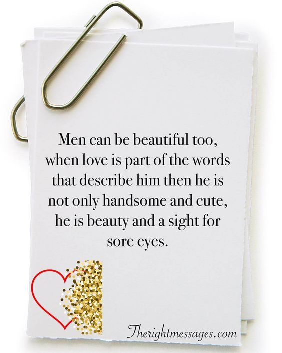 Men can be beautiful too