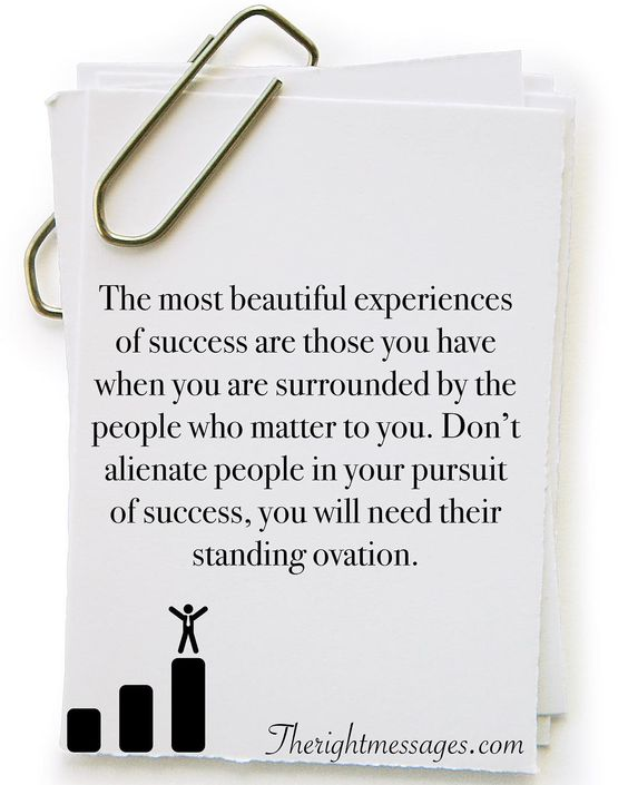 The most beautiful experiences of success