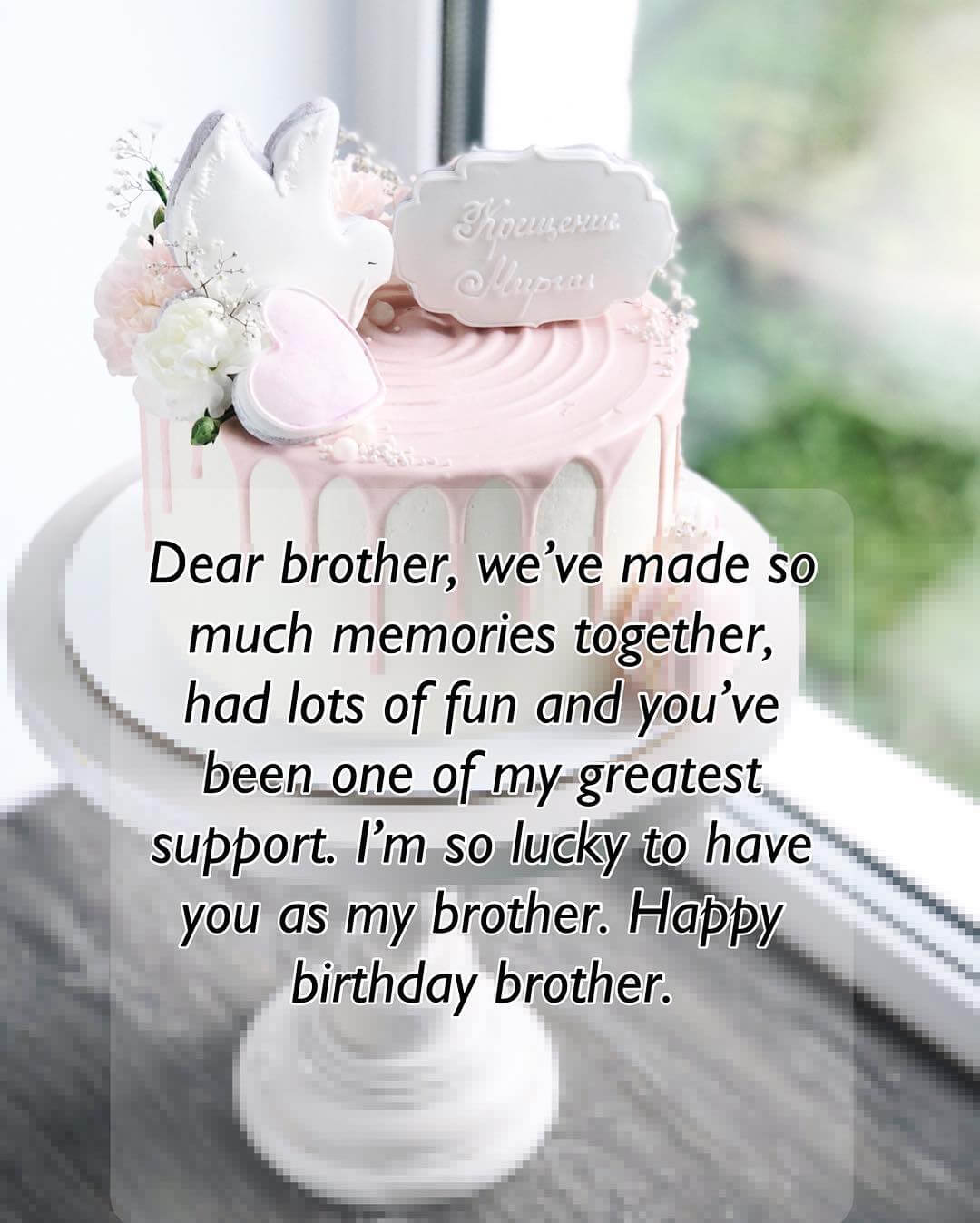 Short And Long Happy Birthday Quotes & Wishes For Brother | The