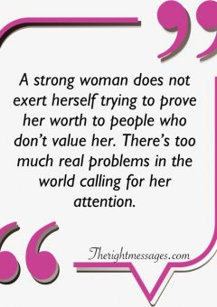 A strong woman does not exert herself strong women quote