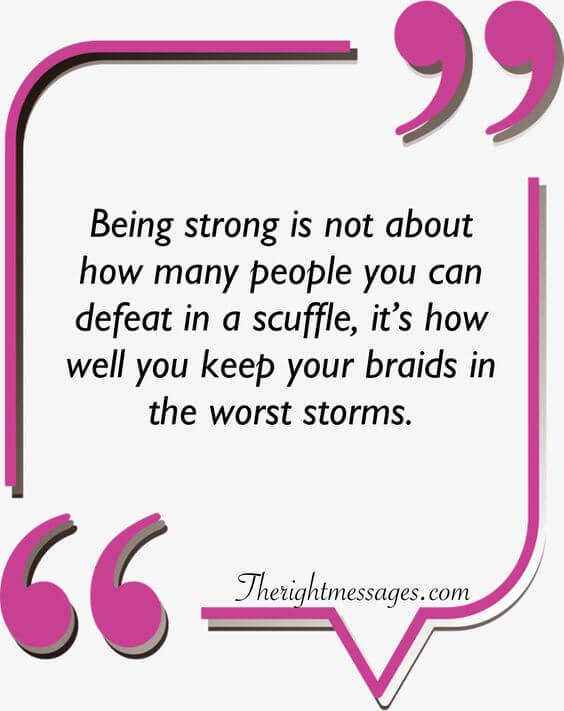 Being strong women quote