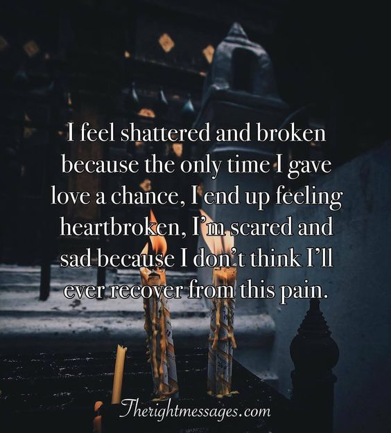 44 Powerful Broken Heart Quotes Messages The Right Messages