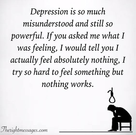 Depression is so much misunderstood