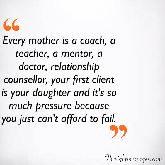 Every mother is a coach quote