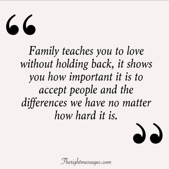 Family teaches you to love