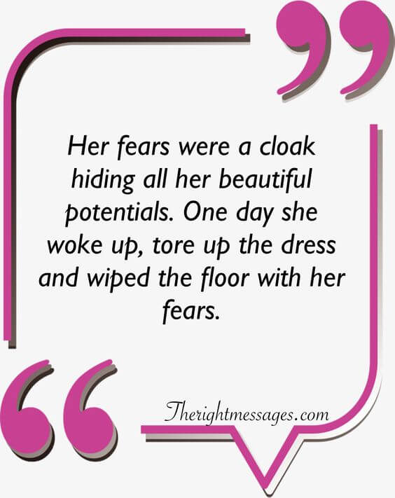 Her fears were a cloak hiding strong women quote