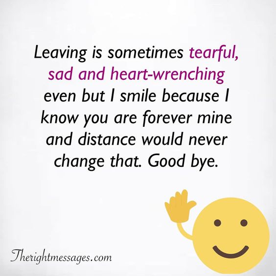Leaving is sometimes tearful