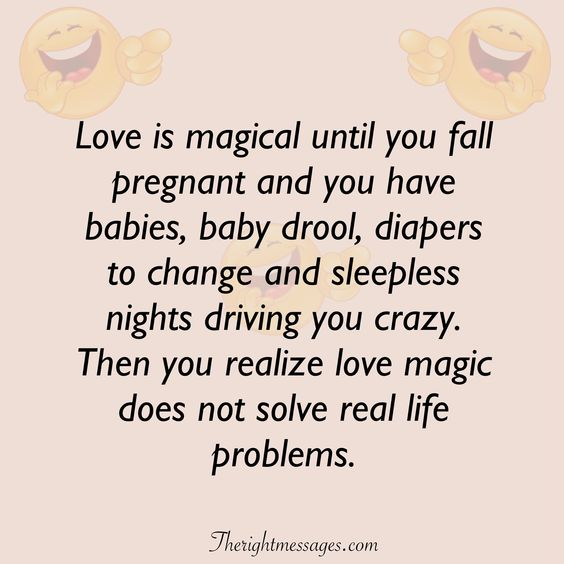 Love is magical until you fall pregnant funny love quote