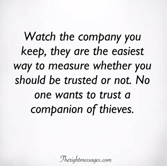 No one wants to trust a companion of thieves