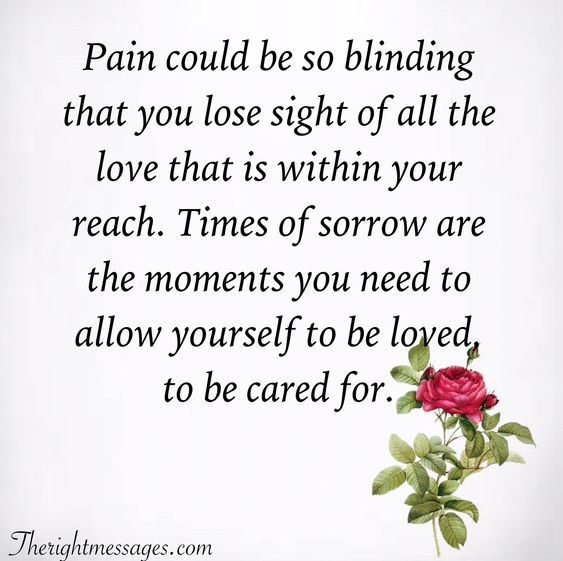 Pain could be so blinding condolence quote