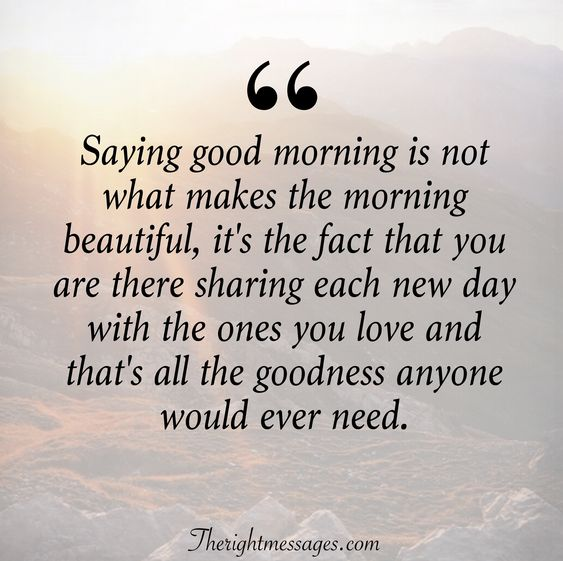 Saying good morning quote