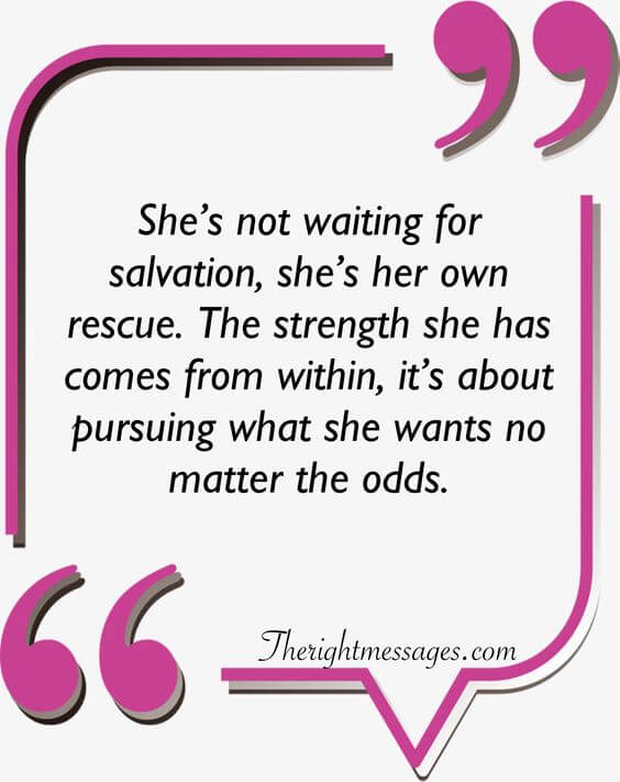She's not waiting for salvation strong women quote