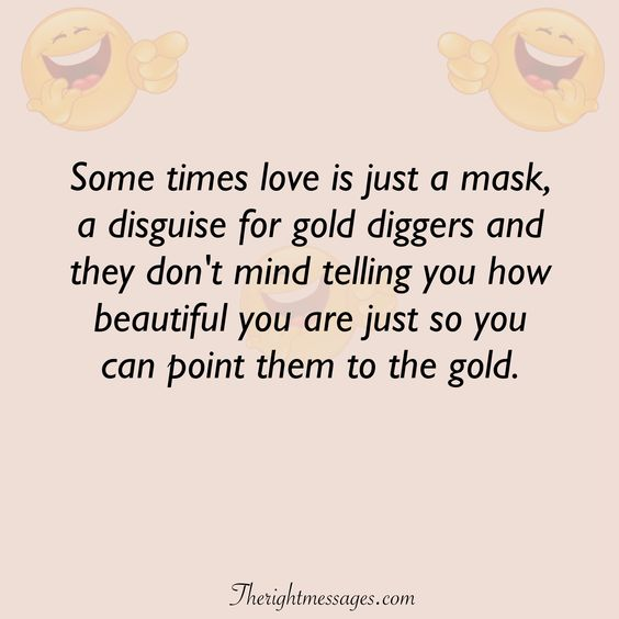 Some times love is just a mask funny love quote