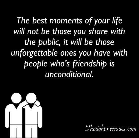 The best moments of your life fake friend quote