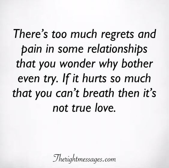 There's too much regrets and pain