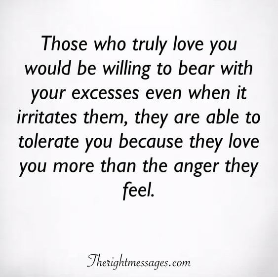 Those who truly love you