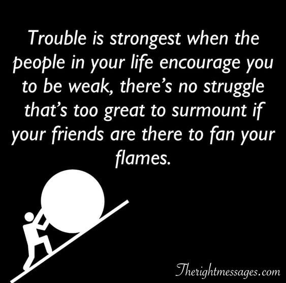 Trouble is strongest fake friend