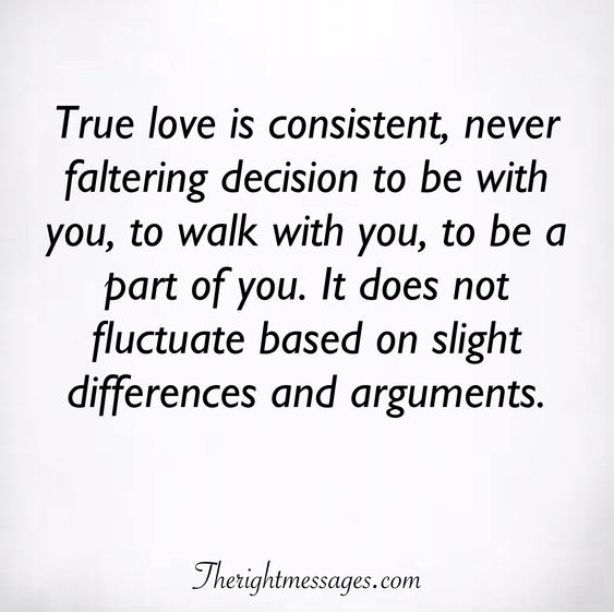 True love is consistent