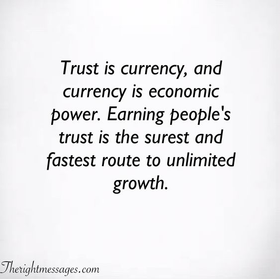Trust is currency