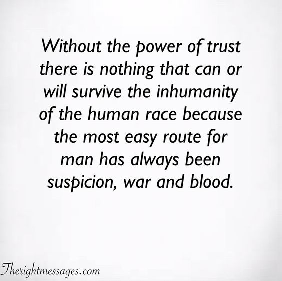 Without the power of trust