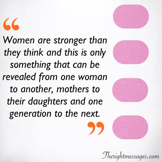 Women are stronger quote