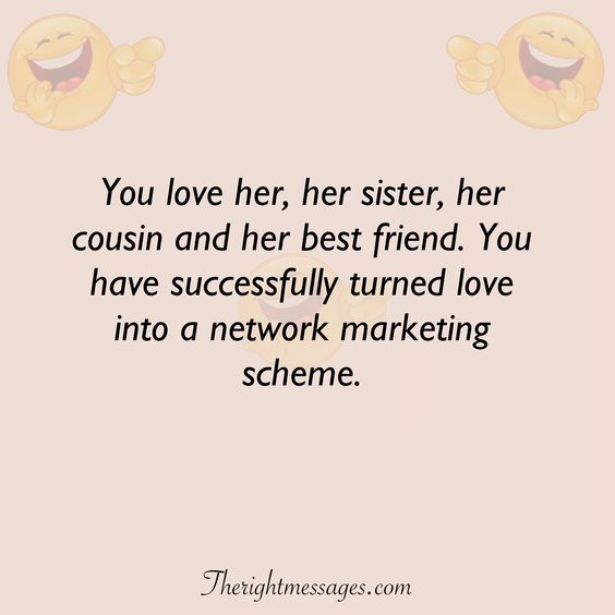 You love her, her sister funny love quote