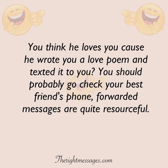 You think he loves you funny love quote