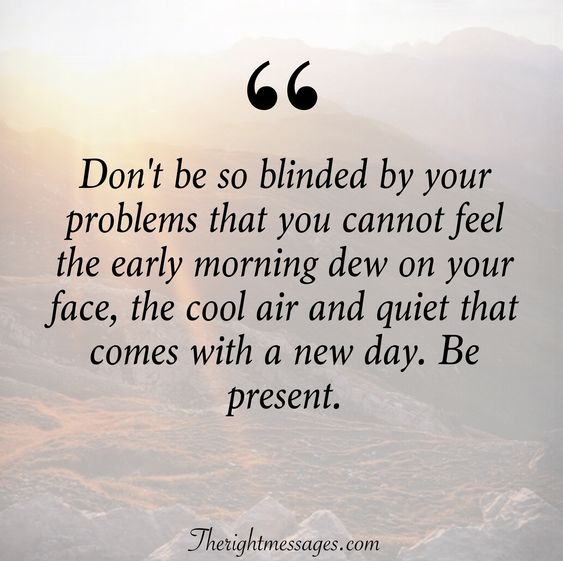 early morning dew on your face quote