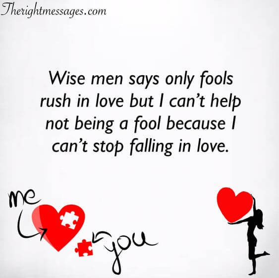 wise men says only fools rush in love