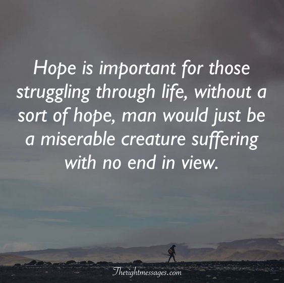 Hope is important
