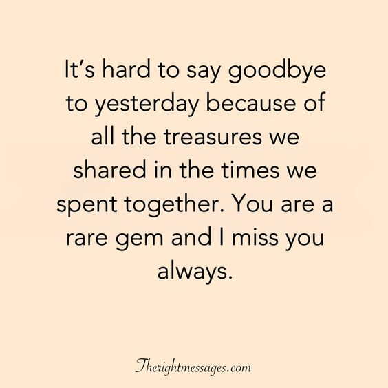I miss you always quote