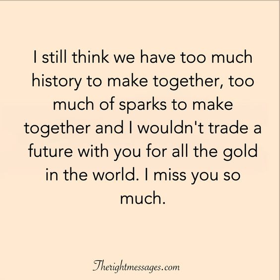 I miss you so much quote.