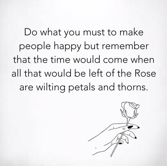 Rose are wilting petals and thorns quote