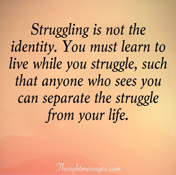 31 Inspirational Quotes About Life And Struggles | The Right ...