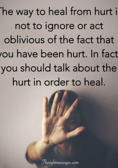 The way to heal from hurt