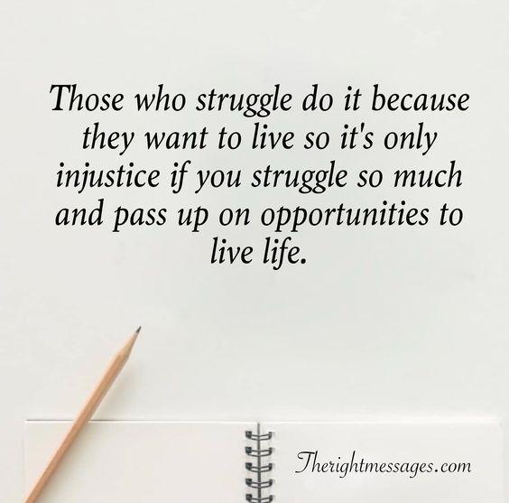 Those who struggle quote
