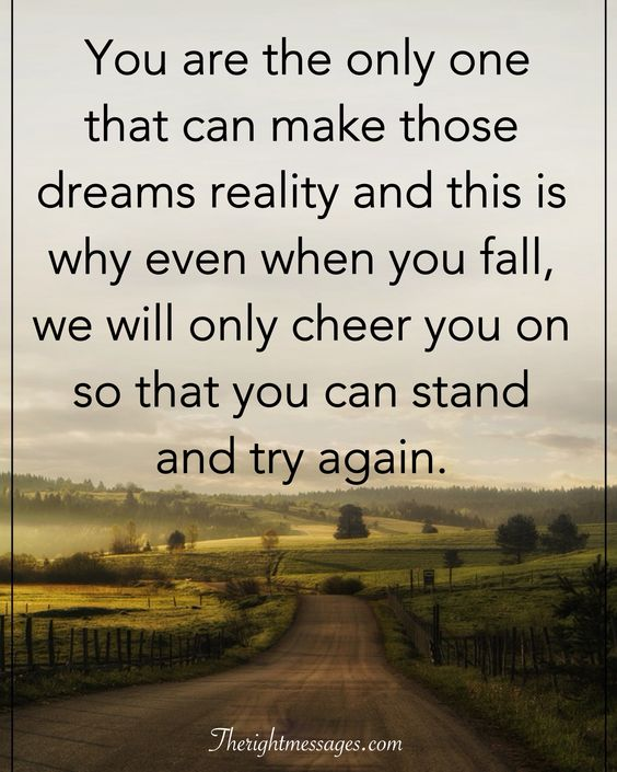 make those dreams reality