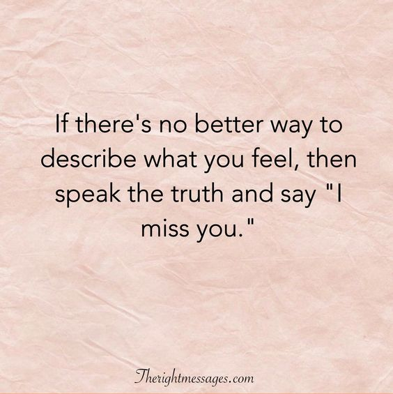 """Say """"I miss you quote."""""""