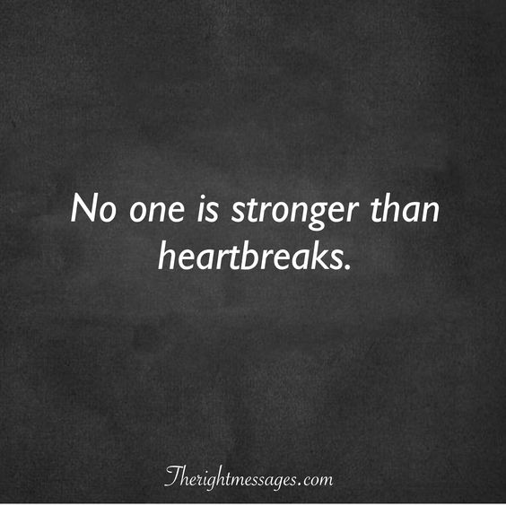 stronger than heartbreaks