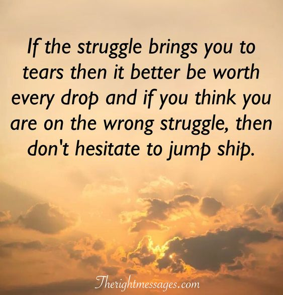 struggle brings you to tears