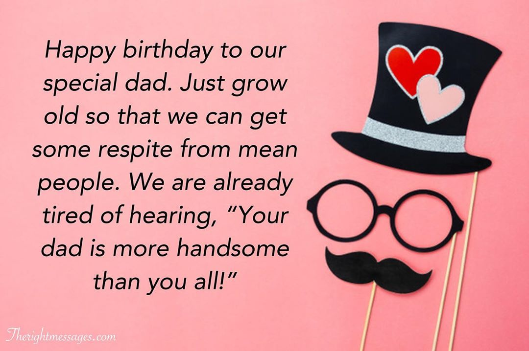 Funny Happy Birthday Wishes For Your Dad